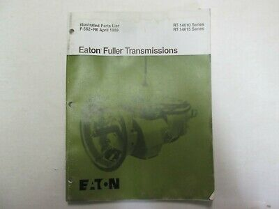 Eaton Fuller Transmissions RT-14610 RT-14615 Series Illustrated Parts List