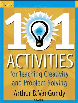 101 Activities For Teaching Creativity And Problem Solving b00k PDF digital book