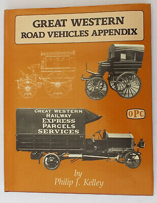 Great Western Railway GWR Road Vehicles Appendix - PJ Kelly - OPC