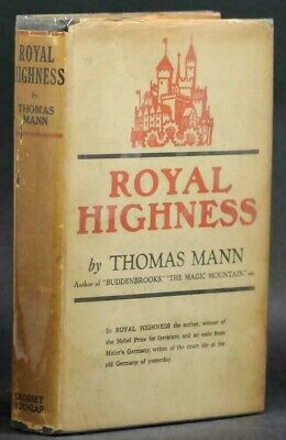"1940's THOMAS MANN ""ROYAL HIGHNESS"" Pre-WWI Germany  - Hardcover w/ Dust Jacket"