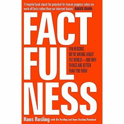 Factfulness: Ten Reasons We're Wrong About The World -  - Paperback / softback N