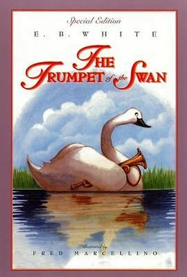 The Trumpet of the Swan: Full Color Edition , White, E. B