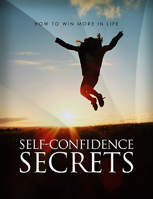 Self Confidence Secrets: How to win more in Life - DIGITAL Ebook