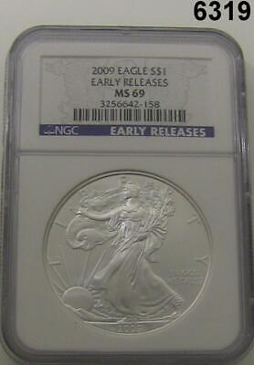2009 Silver Eagle 1Oz .999 Fine Silver Ngc Certified Early Release Ms69 #6319