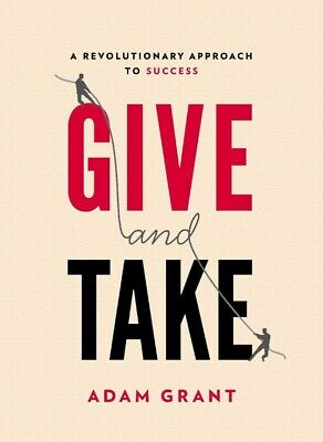 Give and Take Why Helping Others Drives Our Success PDF b00k [digital book]