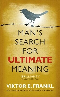 Man's Search for Ultimate Meaning (Paperback), Frankl, Viktor E.
