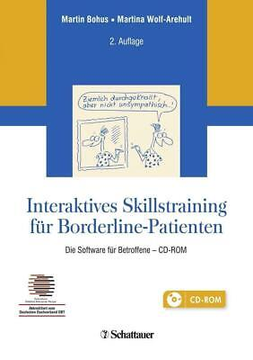Bohus, Martin: Interaktives Skillstraining für Borderline-Patienten