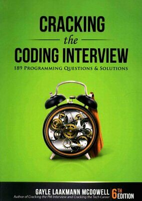 Cracking the Coding Interview by Gayle Laakmann McDowell 9780984782857