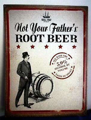 """Small Town Brewery Not You Father's Root Beer Tin Sign ... 24 """" x  18 """" .. New!!"""