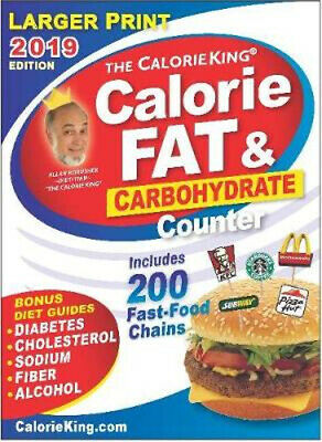NEW Calorieking 2019 Larger Print Calorie, Fat & Carbohydrate Counter By Allan B