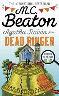 Agatha Raisin and the Dead Ringer by M. C. Beaton 9781472126979   Brand New