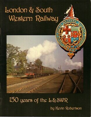 Book - London & South Western Railway 150 Years Robertson LSWR Exeter Waterloo
