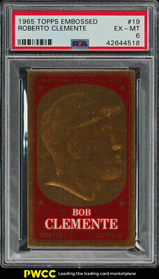1965 Topps Embossed Roberto Clemente #19 PSA 6 EXMT (PWCC)