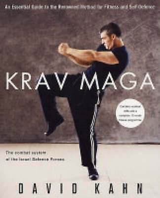 Krav Maga: A Complete Guide for Fitness and Self-defence, David Kahn, New condit