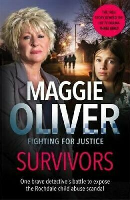 Survivors One Brave Detective's Battle to Expose the Rochdale C... 9781789460858