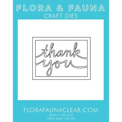 Flora & Fauna Die Thank You