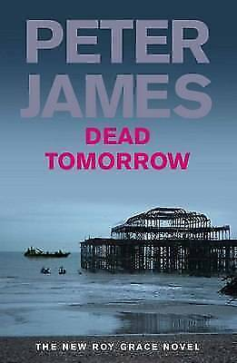 James, Peter, Dead Tomorrow, Hardcover, Very Good Book