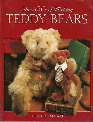 ABC's Of Making TEDDY BEARS-BEAR Pattern Book-14 Projects