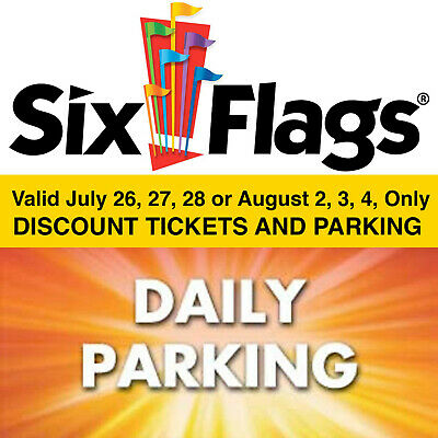 $44 Discount Six Flags Great America Tickets Parking 7/26, 27, 28 or 8/2, 3, 4