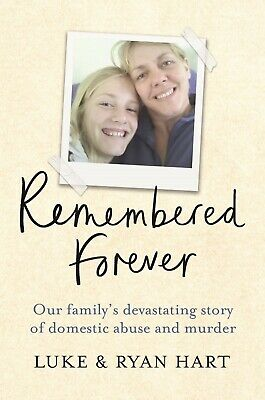 Remembered Forever: Our family's devastating story of domestic abuse and murder