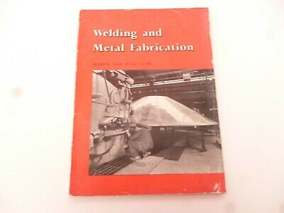 Welding & Metal Fabrication March 1958 *Tatty But Very Rare - As Pictures*