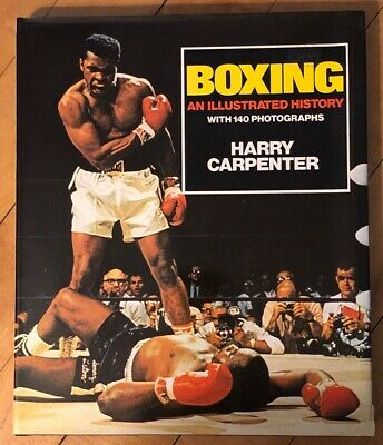 Boxing: An Illustrated History, By Harry Carpenter, HC, Harper Collins, 1982
