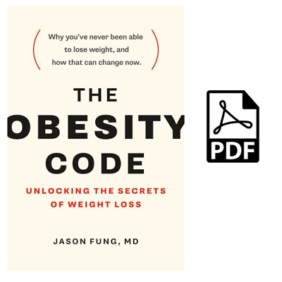 The Obesity Code: Unlocking the Secrets of Weight Loss 🌟Read Description🌟