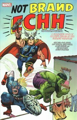 Not Brand Echh: The Complete Collection by Marvel Comics 9781302918828