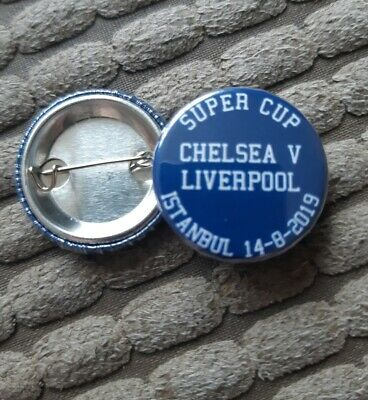 Chelsea v Liverpool SUPER CUP 2019 25mm Button Badge