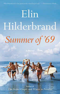 Summer of '69 by Elin Hilderbrand (2019, eBooks)