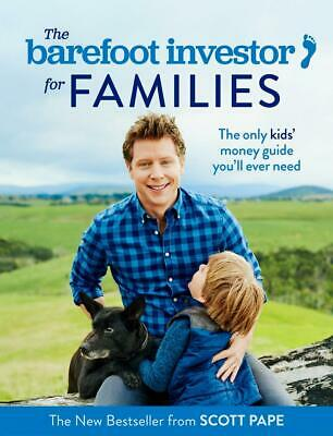 The Barefoot Investor for Families - Scott Pape - Free Shipping