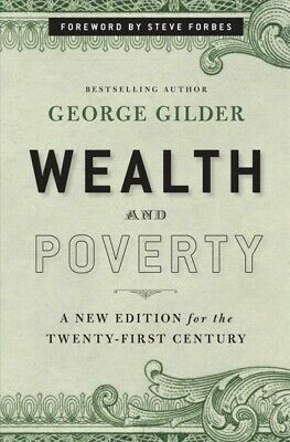 Wealth and Poverty, Hardcover by Gilder, George F.; Forbes, Steve (FRW), Like...