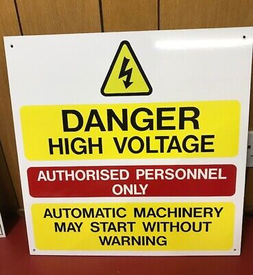 DANGER HIGH VOLTAGE - AUTHORISED PERSONNEL ONLY +  5mm Board (600x460)mm
