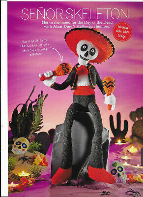 Alan Dart Senor Skeleton Day of the Dead Sombrero Maracas Knitting Pattern