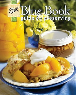 Ball Blue Book Guide to Preserving (SC, 2009)  !00th Ann. Ed.