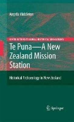 Middleton, Angela: Te Puna - A New Zealand Mission Station