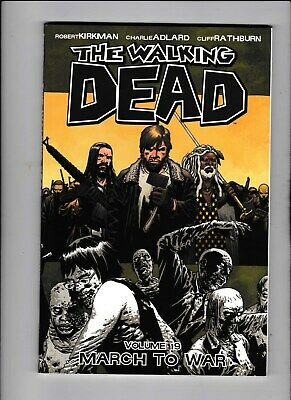 The Walking Dead Volume  #19 Graphic Novel First Print March To War Mint
