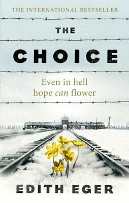 The Choice by Edith Eger 9781846045127 | Brand New | Free UK Shipping