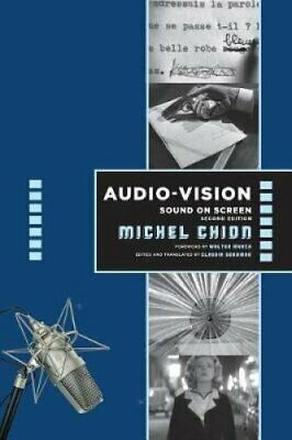 Audio-Vision: Sound on Screen by Michel Chion 9780231185899 | Brand New