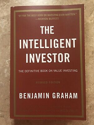 The Intelligent Investor: The Definitive Book on Value Investing by Benjamin G.