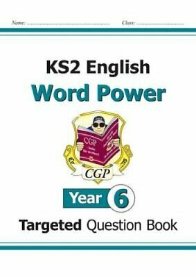 KS2 English Targeted Question Book: Word Power - Year 6 by CGP Books...