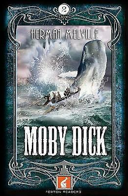 Moby Dick Foxton Reader Level 2 (600 headwords A2/B1) by Herman Melville...