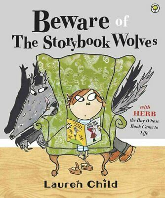 Beware of the Storybook Wolves by Lauren Child 9781408314807   Brand New