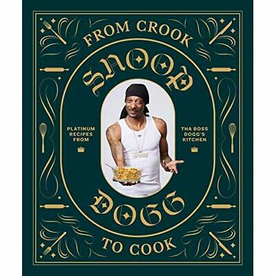 From Crook to Cook - Hardback NEW Dogg, Snoop 23/10/2018