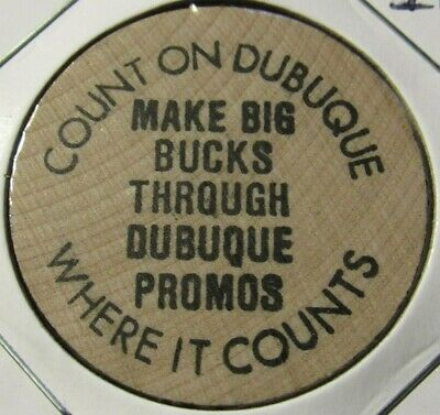 Vintage Count of Dubuque, IA Wooden Nickel - Token Iowa