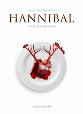 The Art and Making of Hannibal The Television Series 9781783295753 | Brand New