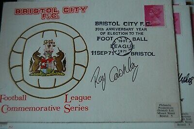 Bristol City  First Day Cover 1971 Signed By Ray Cashley