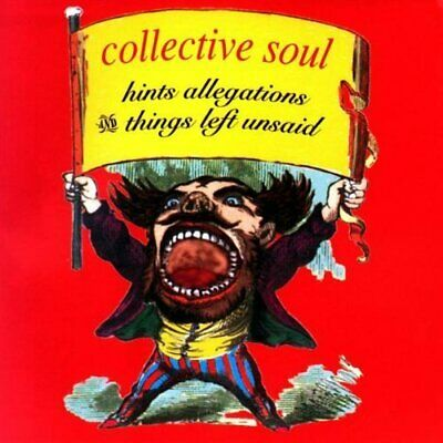 Collective Soul [CD] Hints, allegations and things left unsaid (1993)