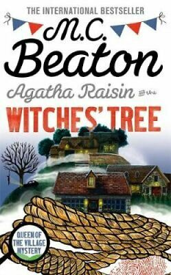 Agatha Raisin and the Witches' Tree by M. C. Beaton 9781472117366 | Brand New