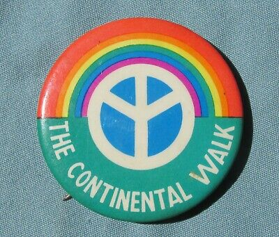 THE CONTINENTAL WALK  Pin back button 70's Peace hippies counter culture antiwar